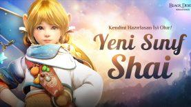 Black Desert Türkiye ve MENA Yeni Sınıf Shai ile Tanışıyor!