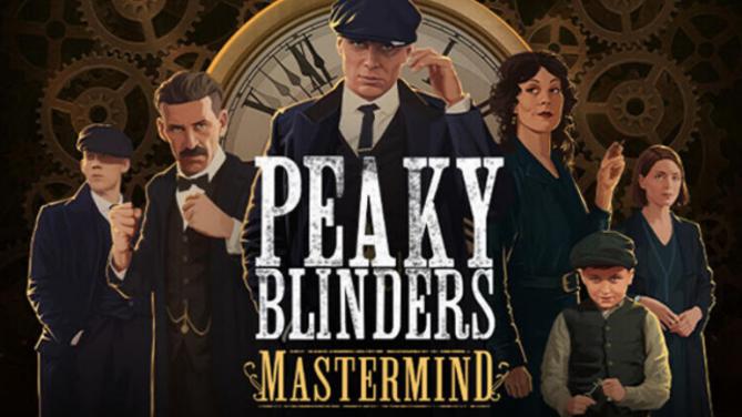 Peaky Blinders: Mastermind Resmen Duyuruldu!