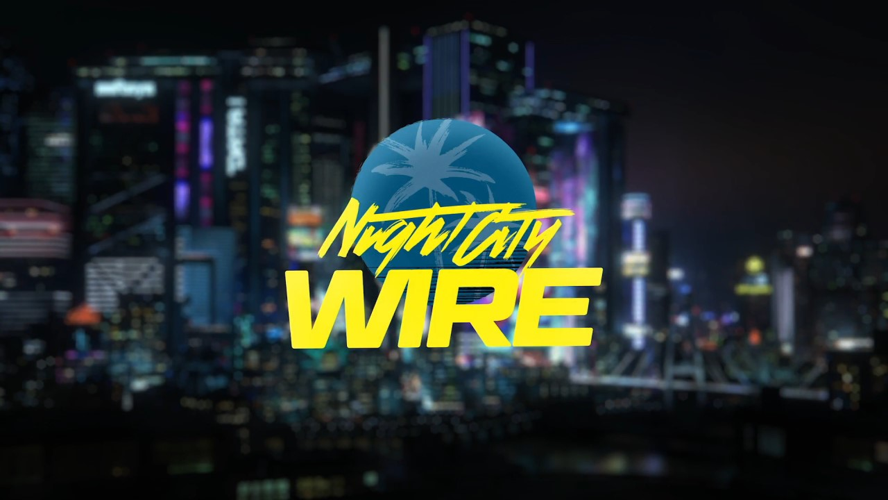 night-city-wire-5-bolum-19-kasimda-gerceklestirilecek