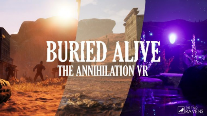 Buried Alive: The Annihilation VR Çıktı!