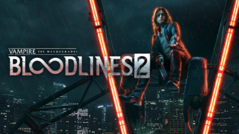 Vampire the Masquerade: Bloodlines 2, 2022'ye Ertelendi