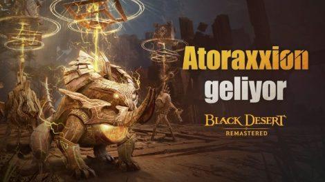 """İlk Eşli Oynanış Zindanı """"Atoraxxion"""" Black Desert Türkiye&MENA'ya Geliyor"""