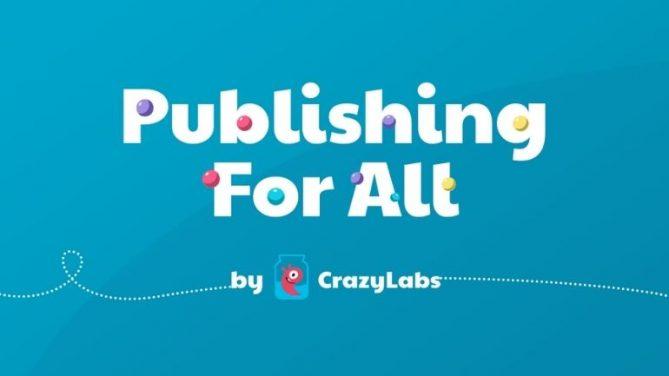 CrazyLabs: Herkes İçin Yayıncılık