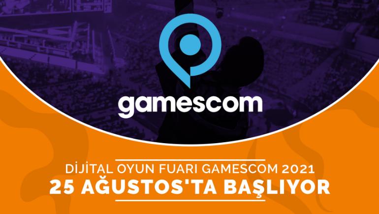 Dijital Oyun Fuarı gamescom 2021 Başlıyor!